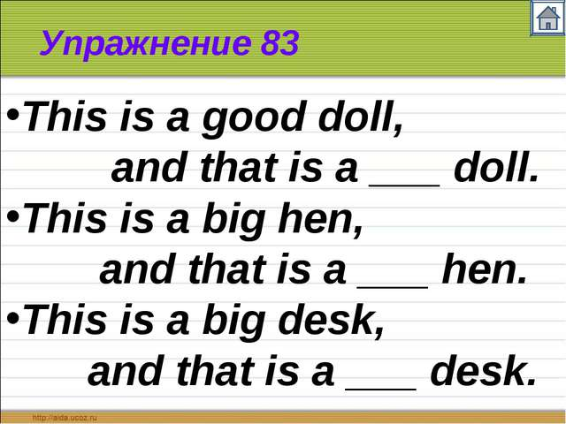 Упражнение 83 This is a good doll, and that is a ___ doll. This is a big hen,...