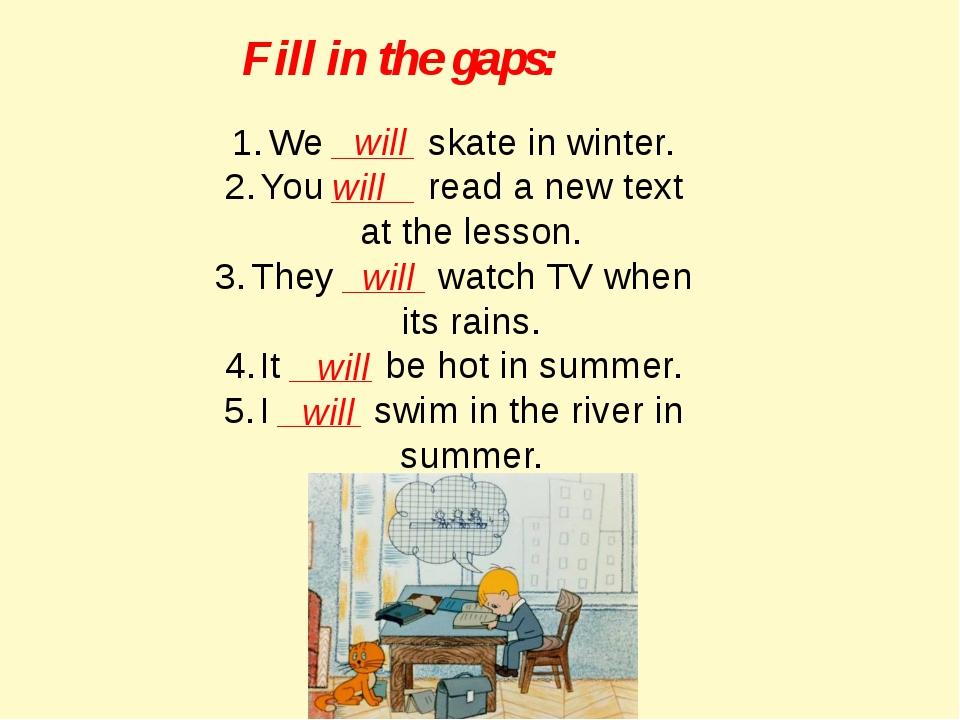 Fill in the gaps: We ____ skate in winter. You ____ read a new text at the le...