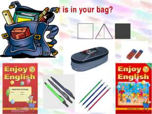 What is in your bag? .