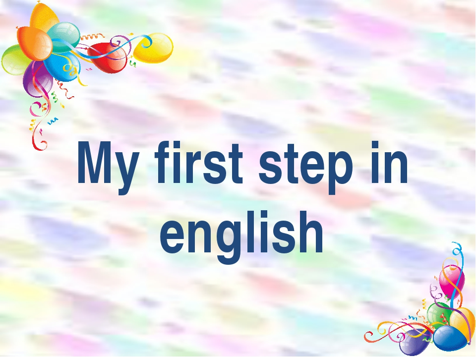My first step in english