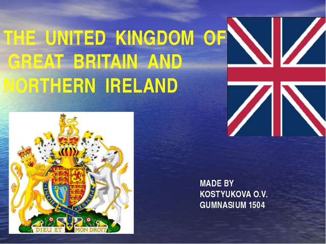 THE UNITED KINGDOM OF GREAT BRITAIN AND NORTHERN IRELAND MADE BY KOSTYUKOVA O...