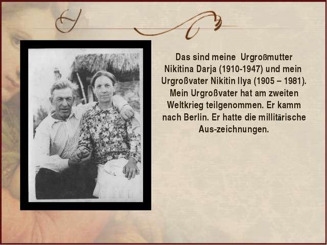 Das sind meine Urgroßmutter Nikitina Darja (1910-1947) und mein Urgroßvater N...
