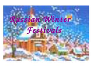 Russian Winter Festivals