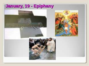 January, 19 - Epiphany