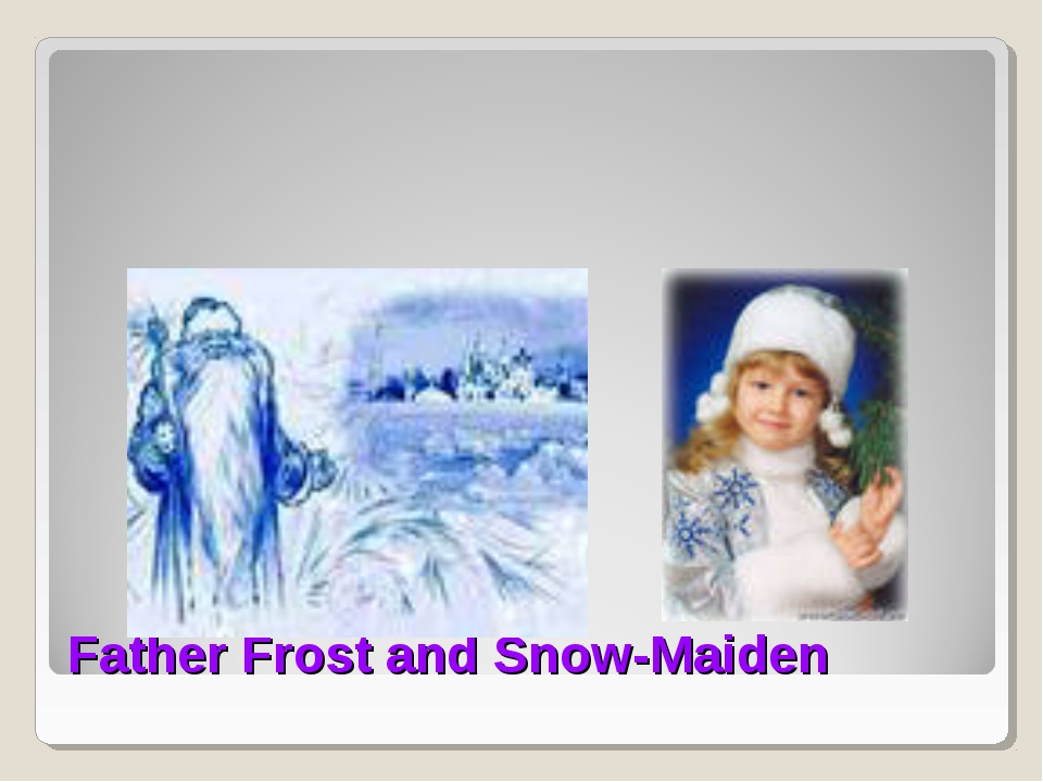 Father Frost and Snow-Maiden