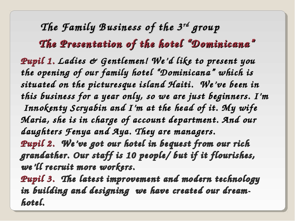 "The Family Business of the 3rd group The Presentation of the hotel ""Dominican..."