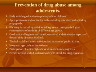 Prevention of drug abuse among adolescents. Early anti-drug education to prim