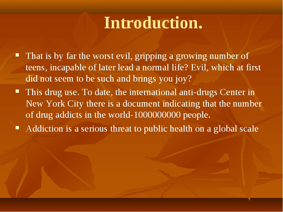 Introduction. That is by far the worst evil, gripping a growing number of tee...