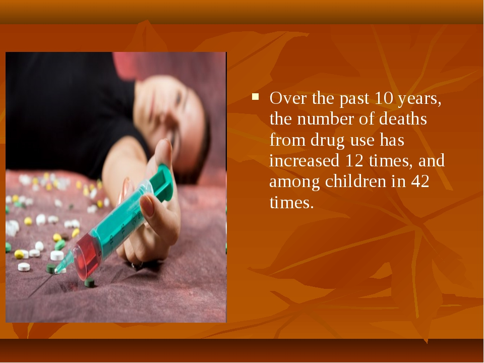 Over the past 10 years, the number of deaths from drug use has increased 12 t...