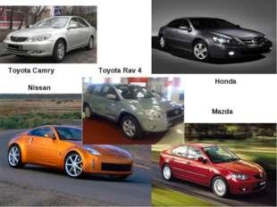 Honda Toyota Camry Nissan Mazda Toyota Rav 4