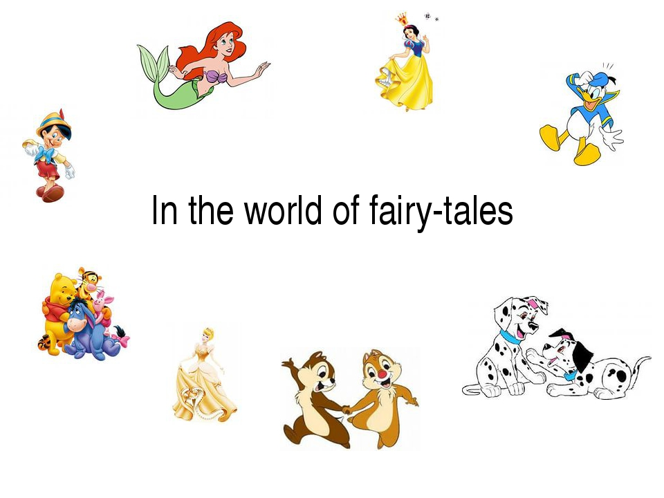 In the world of fairy-tales