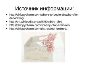 http://chippycharm.com/where-to-begin-shabby-chic-decorating/ http://en.wikip