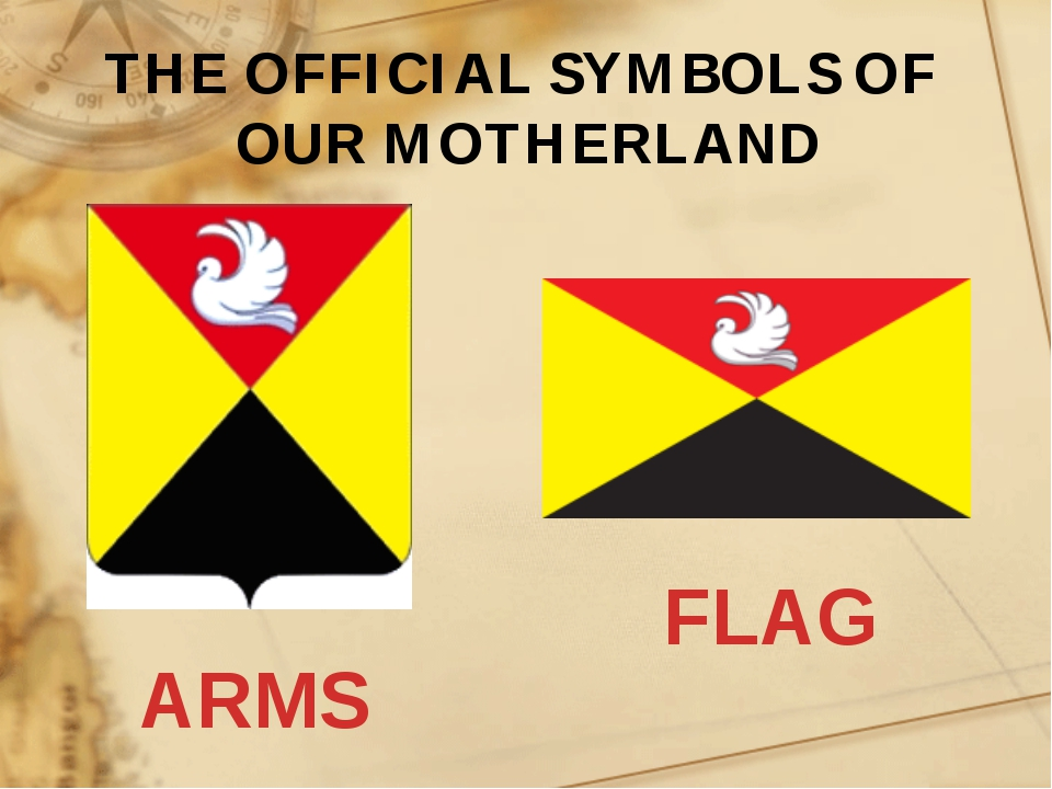 THE OFFICIAL SYMBOLS OF OUR MOTHERLAND FLAG ARMS