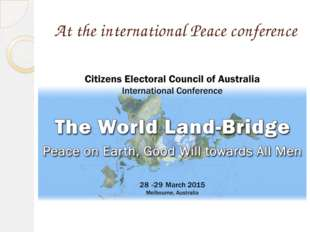 At the international Peace conference