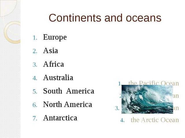 Continents and oceans Europe Asia Africa Australia South America North Americ...