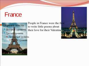 France People in France were the first to write little poems about their love