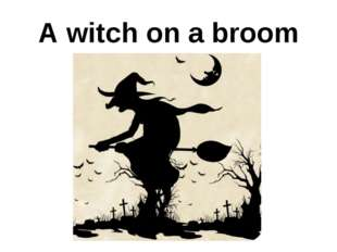 A witch on a broom