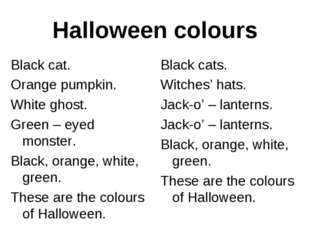 Halloween colours Black cat. Orange pumpkin. White ghost. Green – eyed monste