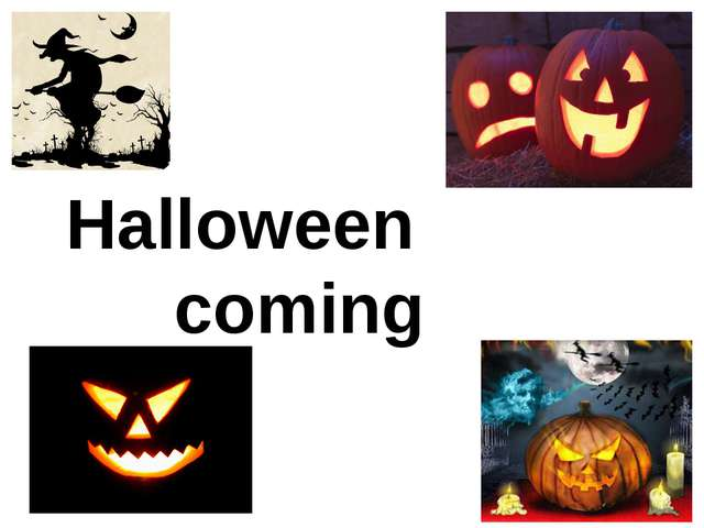 Halloween coming