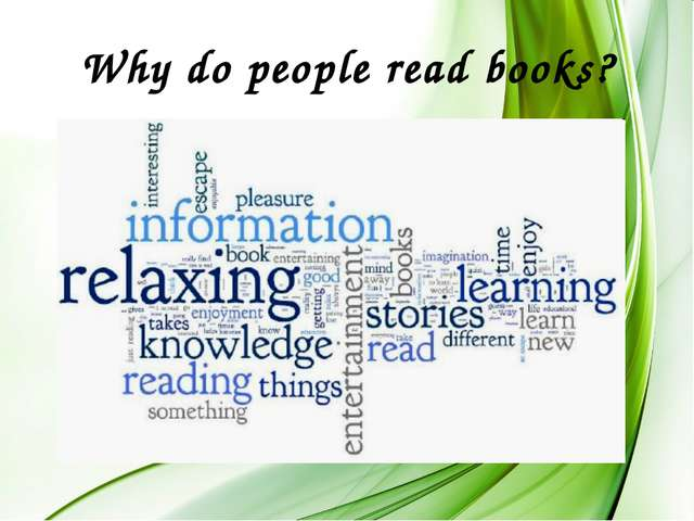 Why do people read books?