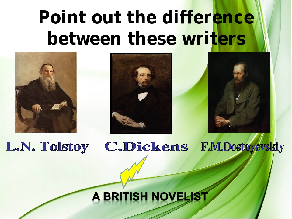 Point out the difference between these writers