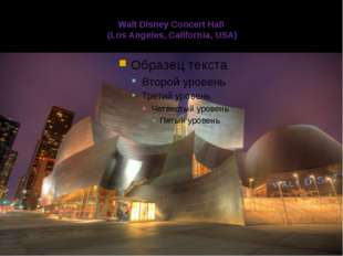 Walt Disney Concert Hall (Los Angeles, California, USA)