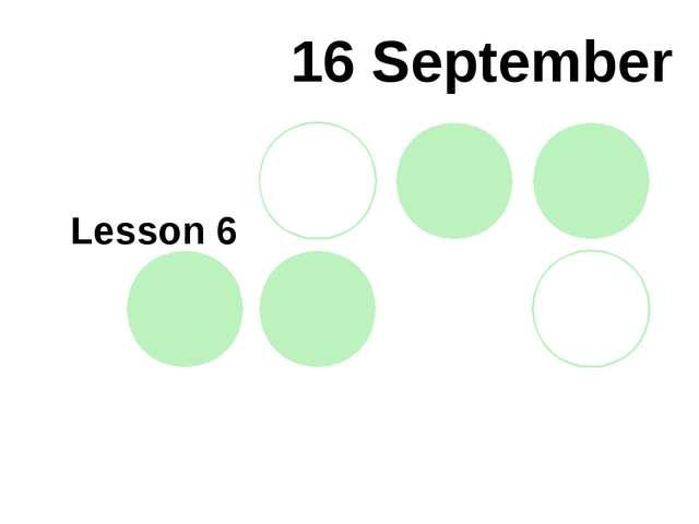 16 September Lesson 6