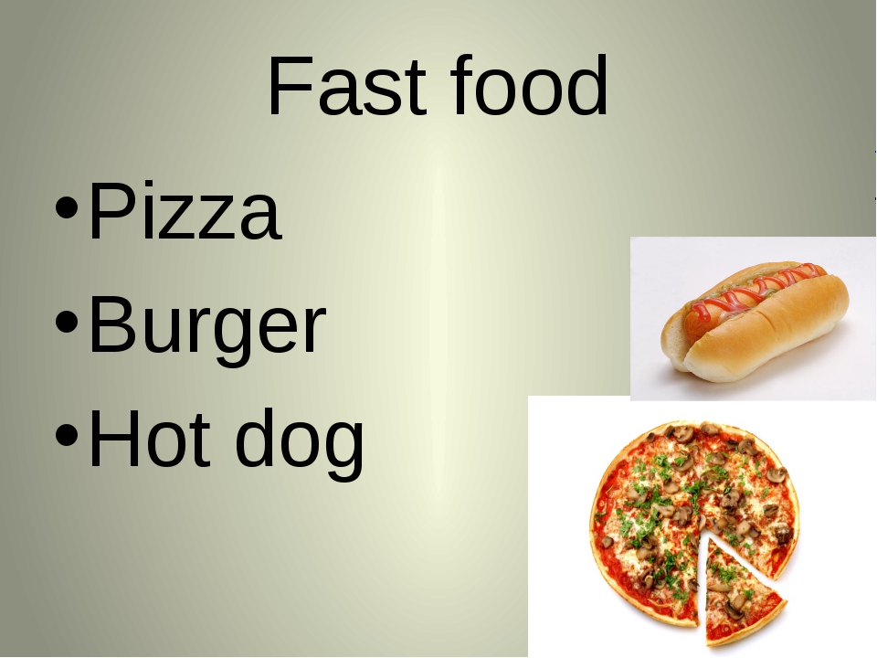 Fast food Pizza Burger Hot dog