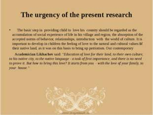 The urgency of the present research The basic step in providing child to love