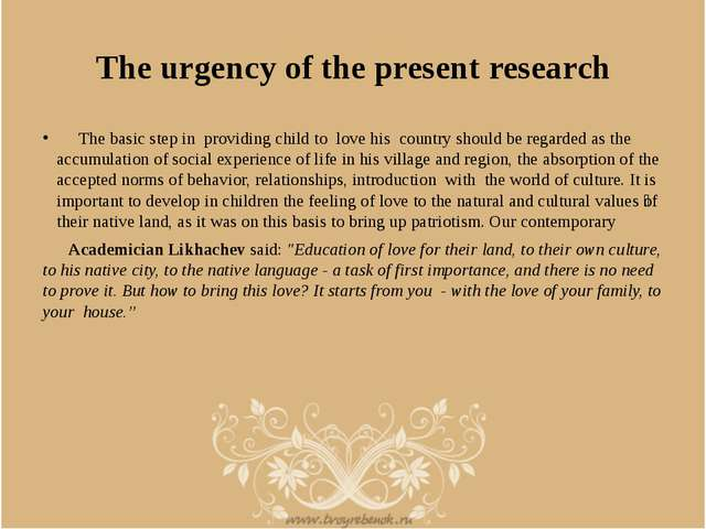 The urgency of the present research The basic step in providing child to love...