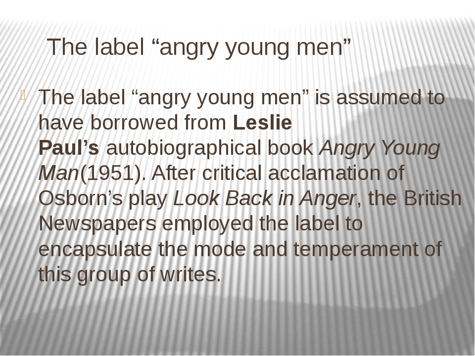 "The label ""angry young men"" The label ""angry young men"" is assumed to have b..."
