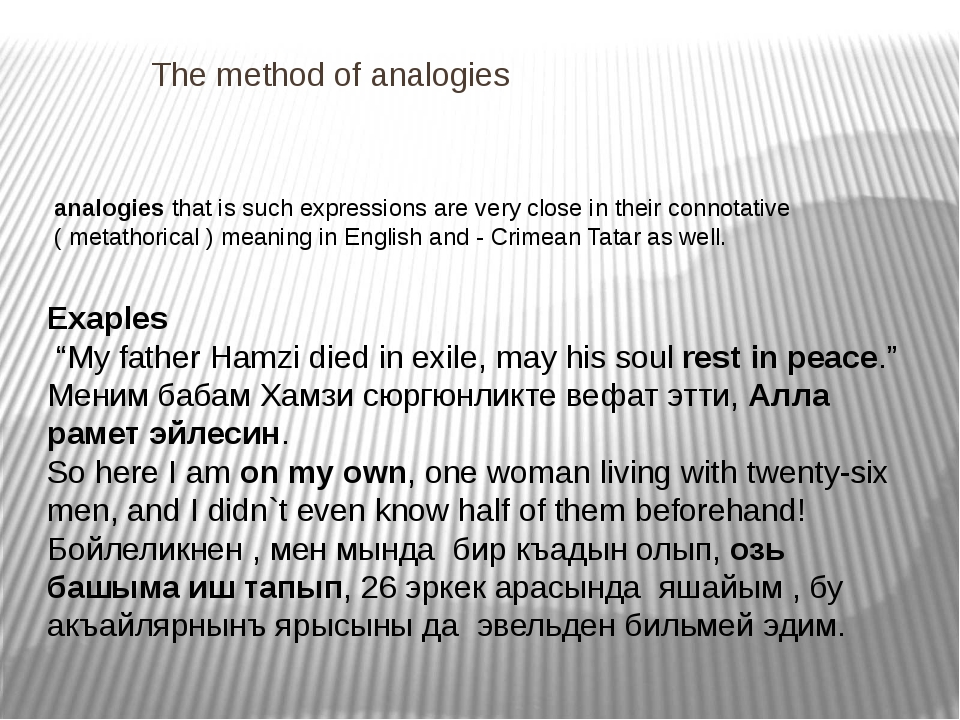 The method of analogies analogies that is such expressions are very close in...