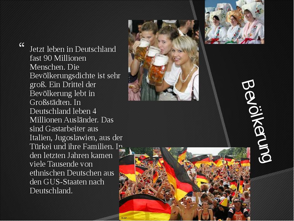 Bevölkerung Jetzt leben in Deutschland fast 90 Millionen Menschen. Die Bevöl...