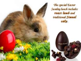 The special Easter Sunday lunch includes roast lamb and traditional Simnel ca