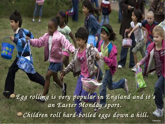 Egg rolling is very popular in England and it's an Easter Monday sport. Child...