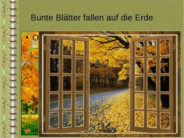 Bunte Blätter fallen auf die Erde