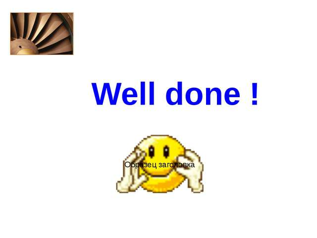 Well done !