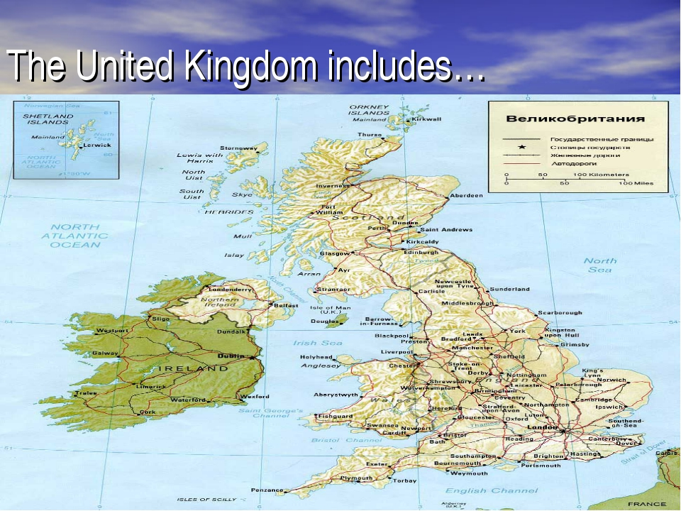 The United Kingdom includes…