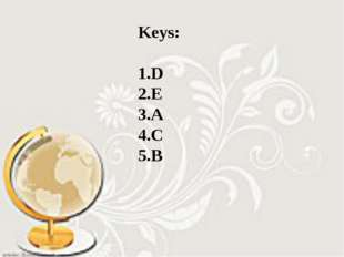 Keys: 1.D 2.E 3.A 4.C 5.B