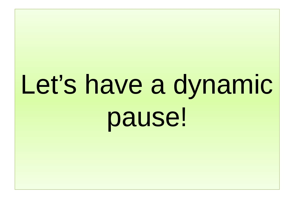 Let's have a dynamic pause!