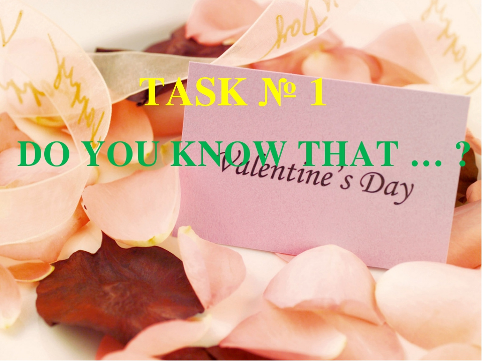 DO YOU KNOW THAT … ? TASK № 1