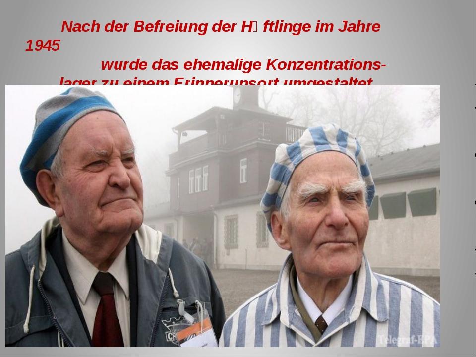 Nach der Befreiung der Hӓftlinge im Jahre 1945 wurde das ehemalige Konzentra...
