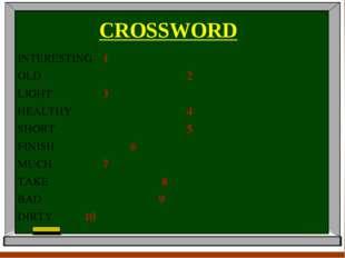 CROSSWORD INTERESTING1 OLD2 LIGHT3 HEAL