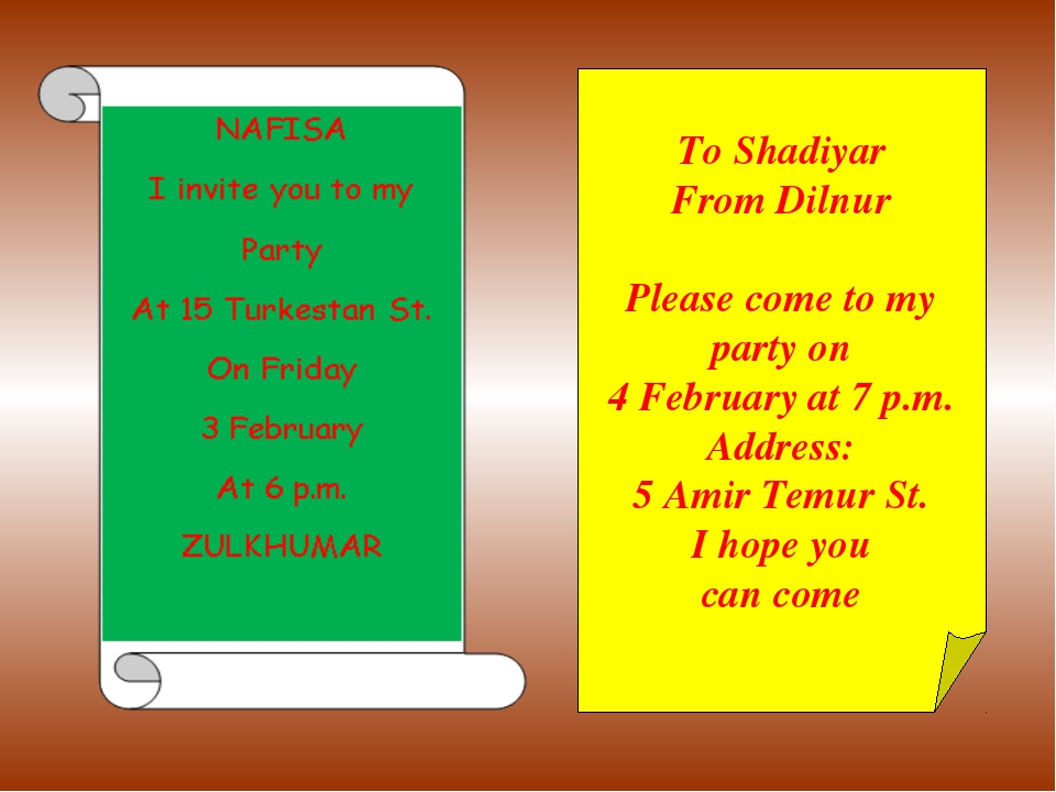 Writing Grammar To Shadiyar From Dilnur Please come to my party on 4 February...