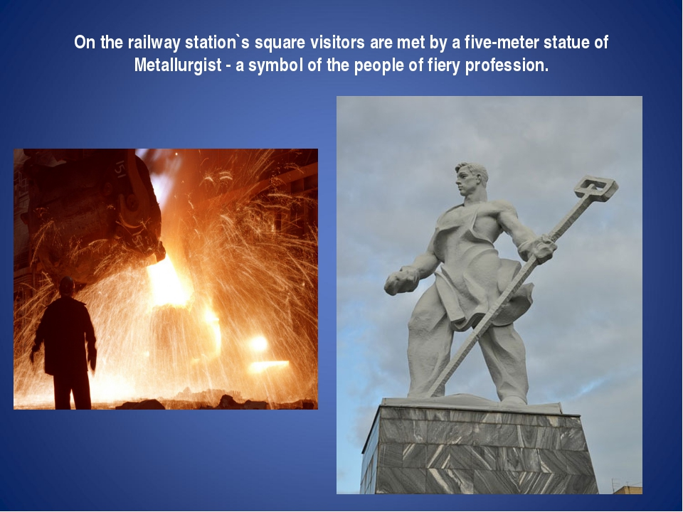 On the railway station`s square visitors are met by a five-meter statue of M...