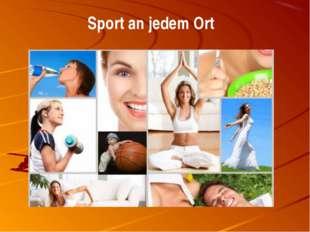 Sport an jedem Ort