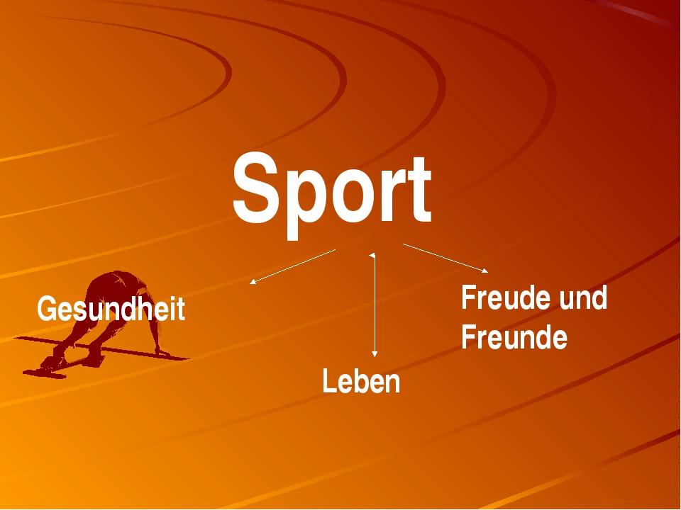 Sport Gesundheit Leben Freude und Freunde