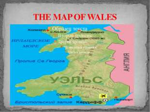 THE MAP OF WALES