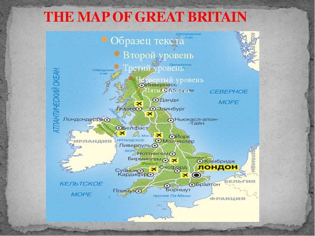 THE MAP OF GREAT BRITAIN
