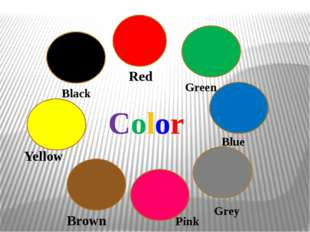 Yellow Black Red Green Blue Grey Pink Brown Color